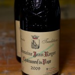 2009 Domaine Jean Royer Chateauneuf du Pape - No Rhone wines tasting is complete with Chateauneuf du Pape!